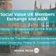 Social Value UK members exchange event banner