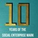 Ten years of the Social Enterprise Mark