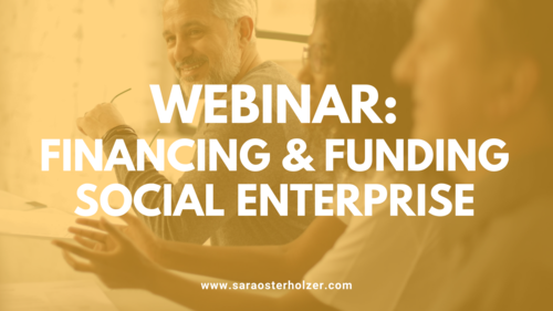 Image of a a group of people sat talking at a board table with text overlay: 'Webinar: Financing & Funding Social Enterprise'''