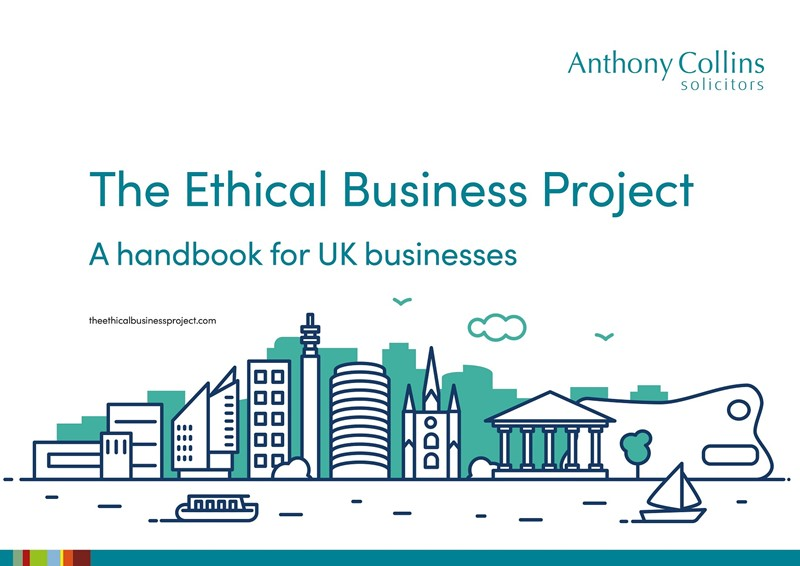Anthony Collins Solicitors' Ethical Business Project handbook