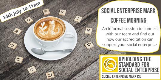 Social Enterprise Mark coffee morning banner