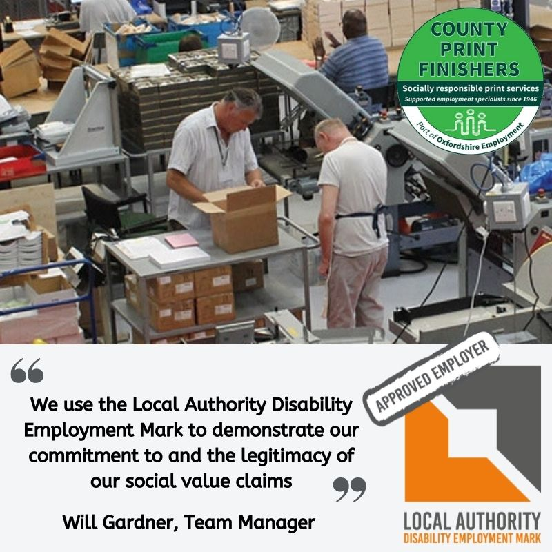"""Testimonial from Will Gardner: """"We use the Local Authority Disability Employment Mark to demonstrate our commitment to and the legitimacy of our social value claims"""""""